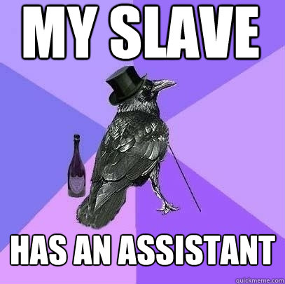 my slave has an assistant - Rich Raven