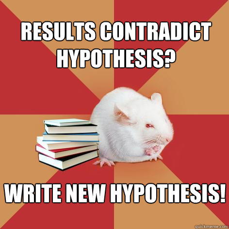 results contradict hypothesis write new hypothesis - Science Major Mouse