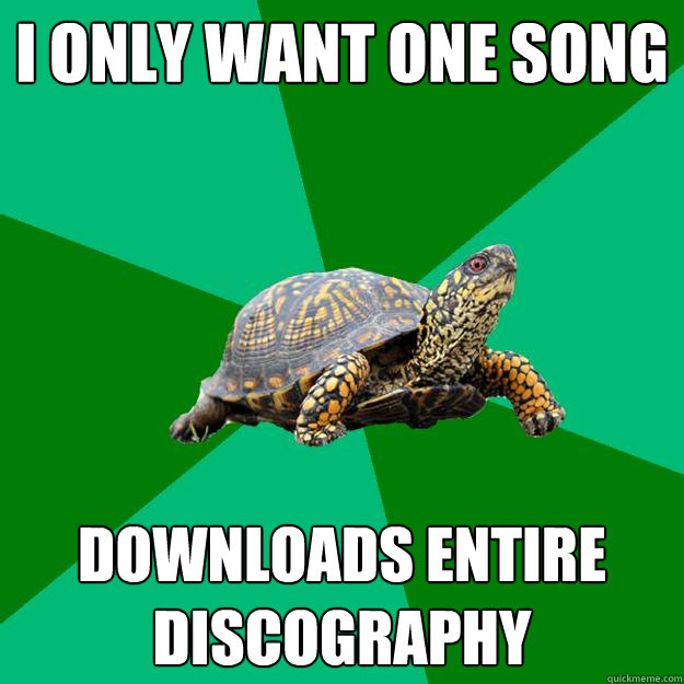 i only want one song downloads entire discography - Torrenting Turtle