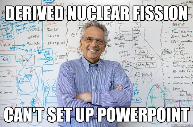 derived nuclear fission cant set up powerpoint - Engineering Professor