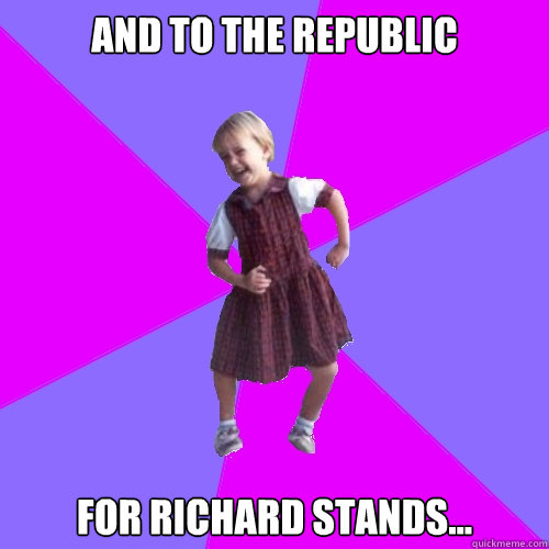 and to the republic for richard stands - Socially awesome kindergartener