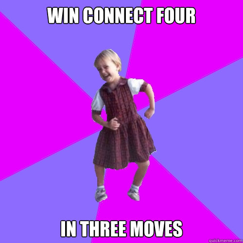 win connect four in three moves - Socially awesome kindergartener