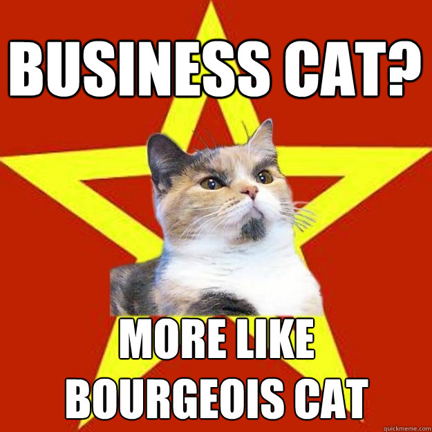 business cat more like bourgeois cat - Lenin Cat