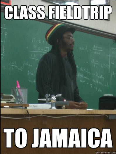 class fieldtrip to jamaica  - Rasta Science Teacher