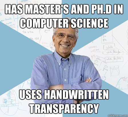 has masters and phd in computer science uses handwritten t - Engineering Professor