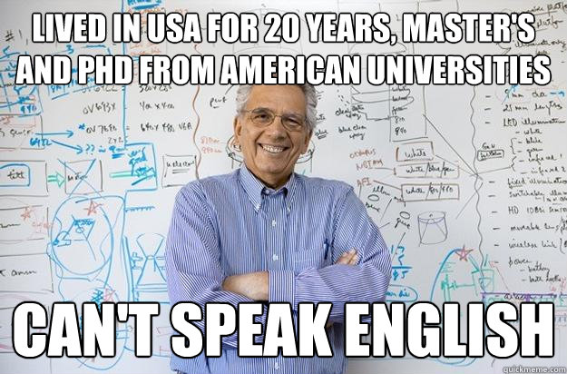 lived in usa for 20 years masters and phd from american un - Engineering Professor