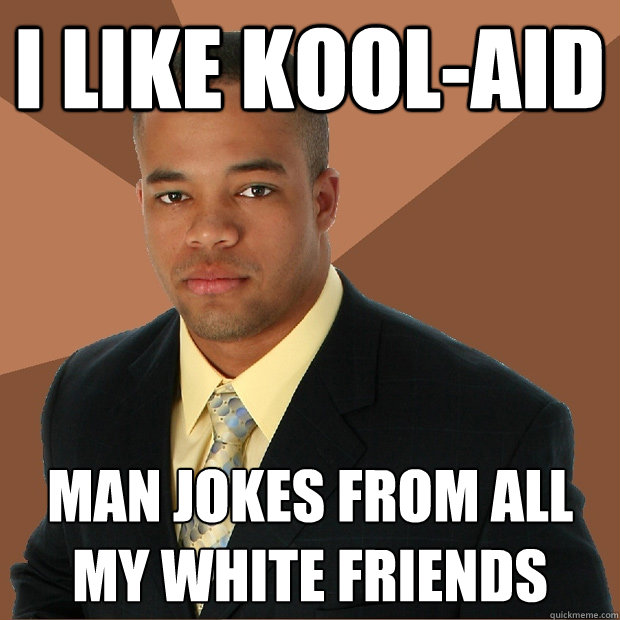 May due the black man white man chinese man jokes for