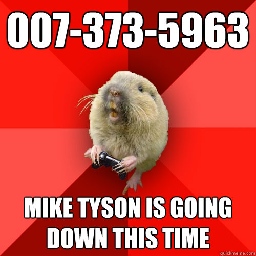 0073735963 mike tyson is going down this time - Gaming Gopher