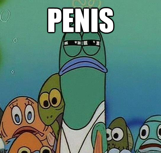 penis  - Serious fish SpongeBob