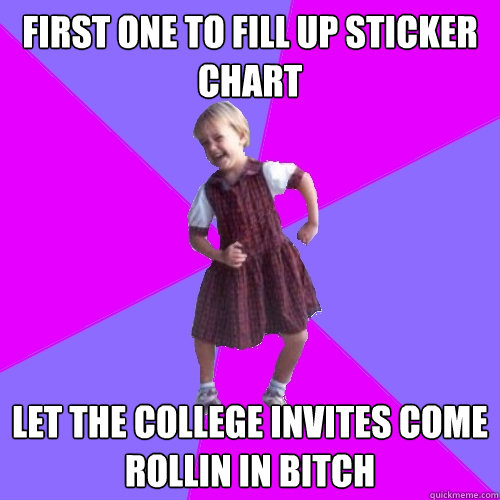 first one to fill up sticker chart let the college invites c - Socially awesome kindergartener