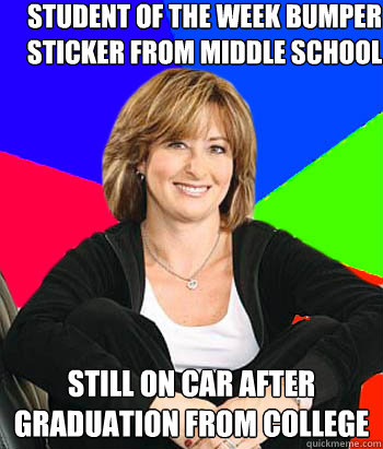 student of the week bumper sticker from middle school still  - Sheltering Suburban Mom