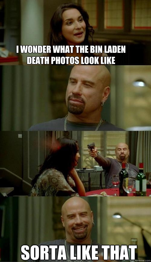 i wonder what the bin laden death photos look like sorta lik - Skinhead John