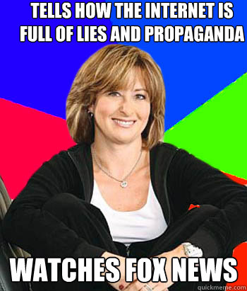 tells how the internet is full of lies and propaganda watche - Sheltering Suburban Mom