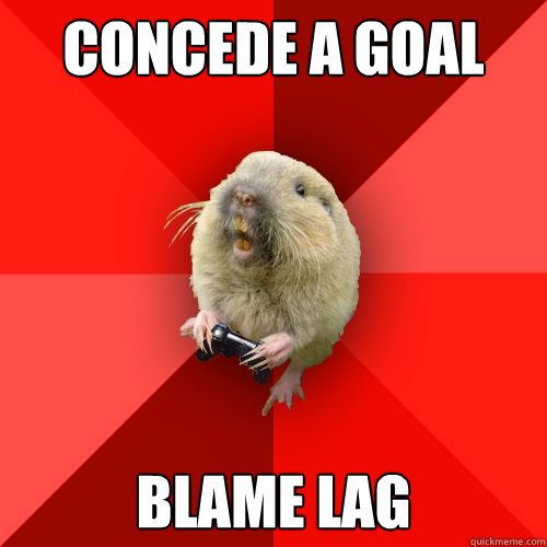 concede a goal blame lag - Gaming Gopher