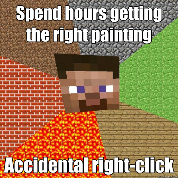 spend hours getting the right painting accidental rightclic - Minecraft