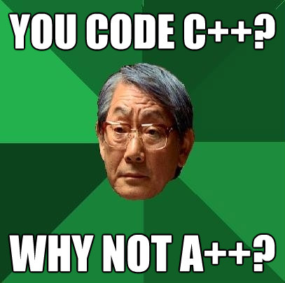 you code c why not a - High Expectations Asian Father