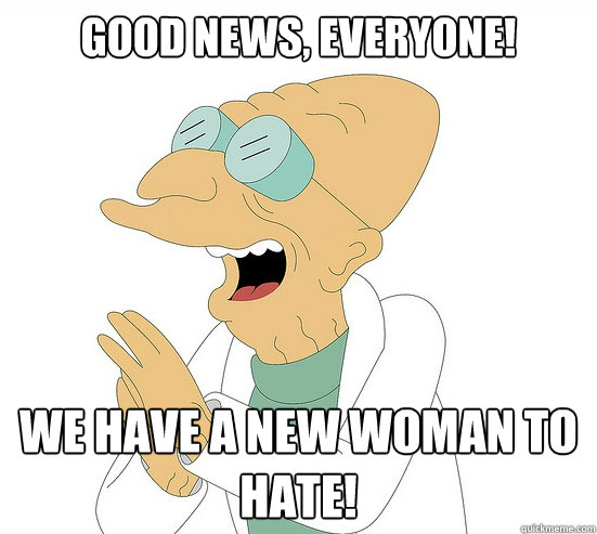 good news everyone we have a new woman to hate - Futurama Farnsworth