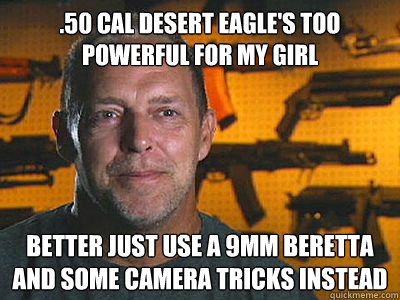 50 cal desert eagles too powerful for my girl better just  - Sons of guns