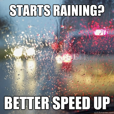 starts raining better speed up - UNTITLED