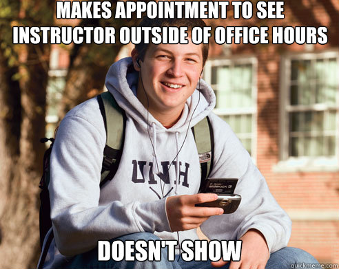 makes appointment to see instructor outside of office hours  - College Freshman