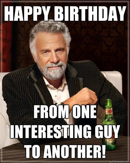 Funny Birthday Meme For Man : Amazing man happy birthday quotes quotesgram