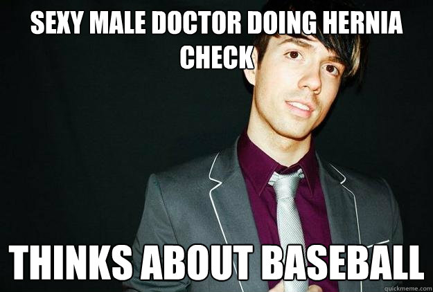 sexy male doctor doing hernia check thinks about baseball - Good Gay Geoff