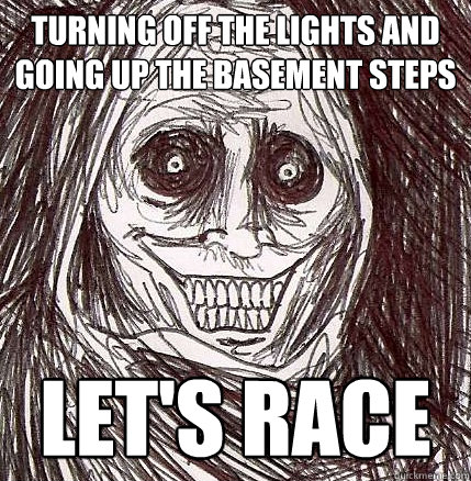 turning off the lights and going up the basement steps lets - Horrifying Houseguest