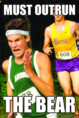 must outrun the bear - Intense Cross Country Kid