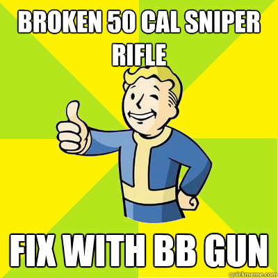 broken 50 cal sniper rifle fix with bb gun - Fallout new vegas