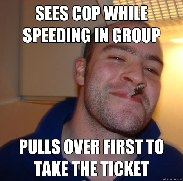 sees cop while speeding in group pulls over first to take th - Good Guy Greg