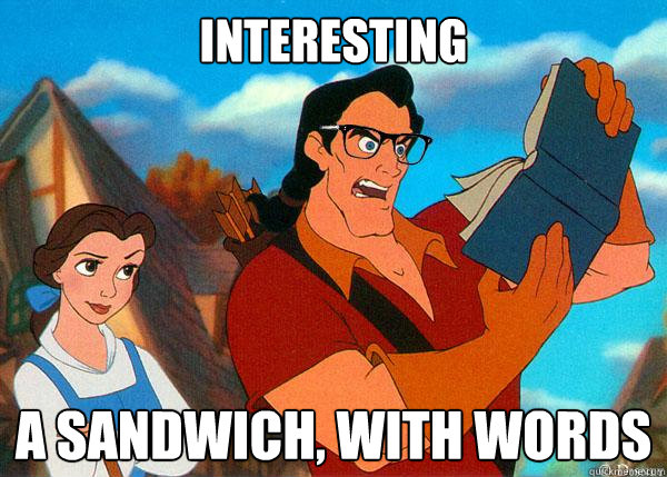 interesting a sandwich with words - Hipster Gaston