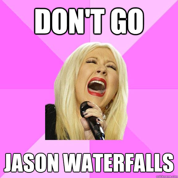 dont go jason waterfalls - Wrong Lyrics Christina