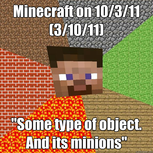minecraft on 10311 31011 some type of object and its - Minecraft