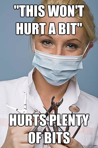 dentist hurts