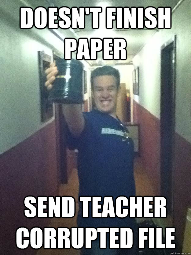doesnt finish paper send teacher corrupted file -