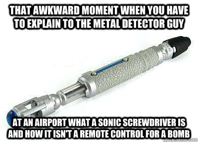 that awkward moment when you have to explain to the metal de - Sonic