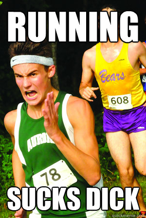 running sucks dick - Intense Cross Country Kid