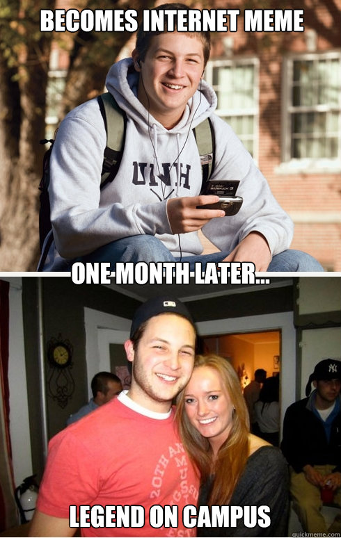 becomes internet meme one month later legend on campus - 1 month later
