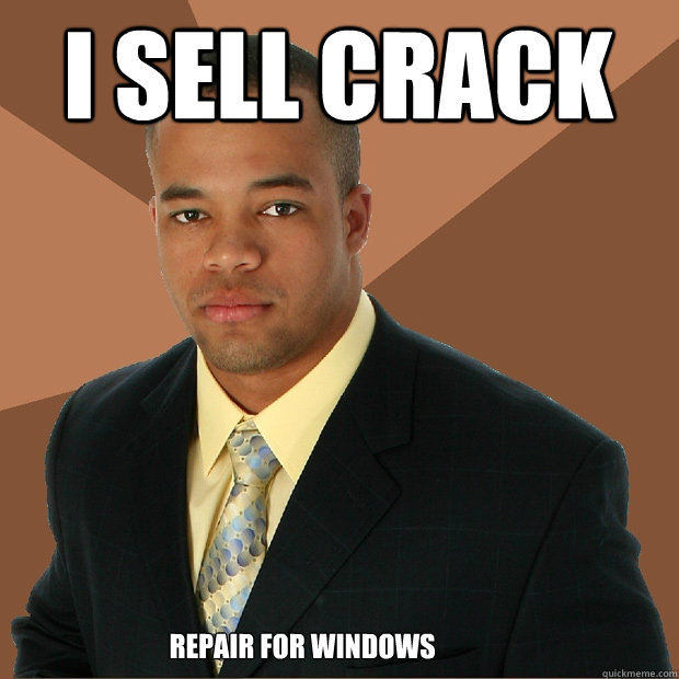 i sell crack repair for windows - Successful Black Man