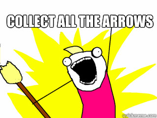 collect all the arrows  - All The Things