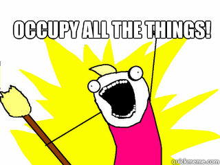 occupy all the things  - All The Things