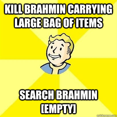 kill brahmin carrying large bag of items search brahmin emp - Fallout 3