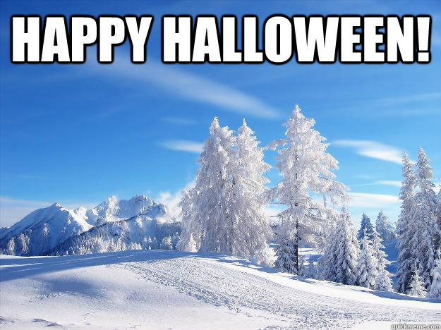 happy halloween  - Scumbag nature