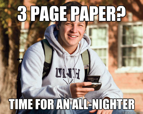 3 page paper time for an allnighter - College Freshman