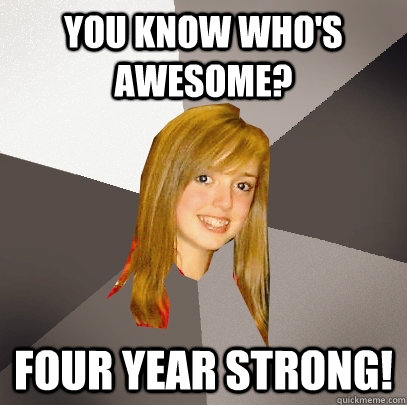 you know whos awesome four year strong - Musically Oblivious 8th Grader