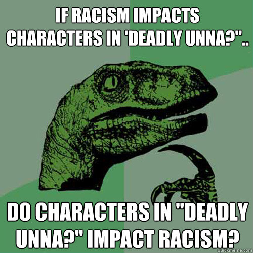 Deadly Unna
