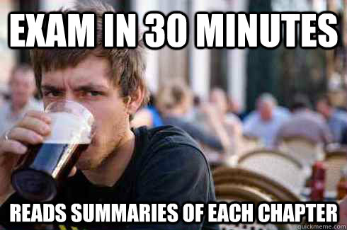 exam in 30 minutes reads summaries of each chapter - Lazy College Senior