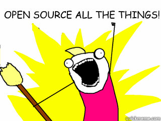 open source all the things  - All The Things