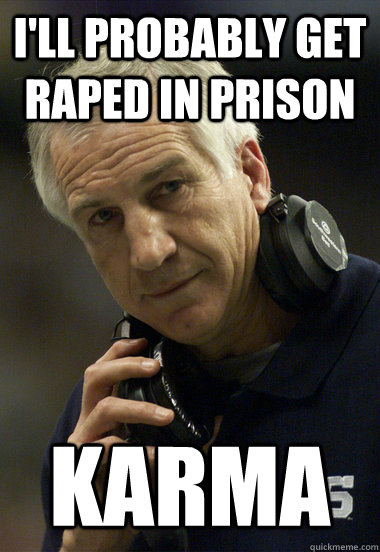 Jerry Sandusky  in prison