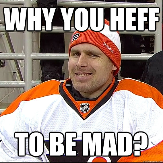 why you heff to be mad - Ilya Bryzgalov Solid Guy